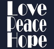 Love, Peace, Hope Kids Clothes