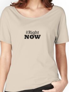 Mr Right ......... Now Tshirt Women's Relaxed Fit T-Shirt