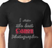 The Best Canon Photographer Unisex T-Shirt