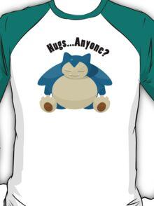 Hugs From Snorlax Anyone? T-Shirt