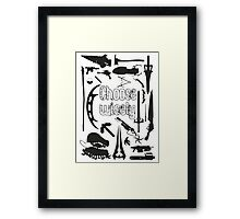Choose wisely - Geek weapons BW Framed Print
