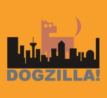 Dogzilla! Get Down Ya Mongrel   by rufflesal
