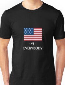 USA VS EVERYBODY Unisex T-Shirt