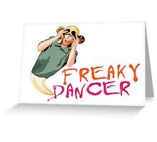 'Bez' Freaky Dancer Greeting Card