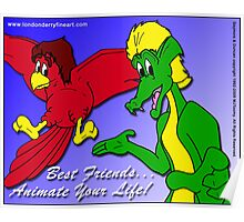 Best Friends... Animate Your Life. Poster