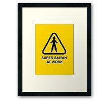 Super Saiyan at work - Road Sign - TShirt Framed Print
