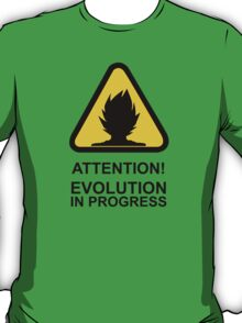 Attention! Evolution in progress - Super Saiyan Tshirt T-Shirt