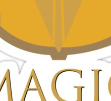 Magic Is Might Sticker