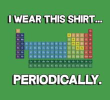 I wear this shirt periodically by bakery