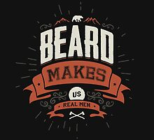 BEARD MAKES US REAL MEN by snevi