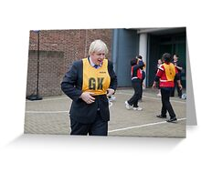 Boris Johnson plays netball Greeting Card