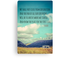 TS Eliot Travel Quote Poster Canvas Print