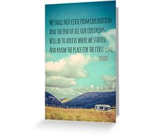 TS Eliot Travel Quote Poster Greeting Card