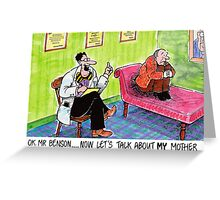 psychiatrist Greeting Card