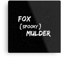 Fox 'Spooky' Mulder Metal Print