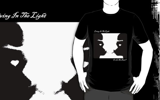 Living In The Light Or In The Dark? (White Writing on Dark T's) by C J Lewis