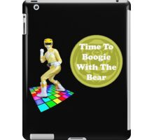 Time To Boogie With The Bear iPad Case/Skin