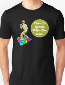 Time To Boogie With The Bear T-Shirt