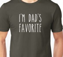 I'm Dad's Favorite Son or Daughter Unisex T-Shirt