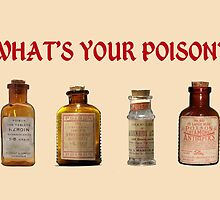 What's Your Poison? by Andrew Alcock