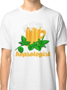 Funny Beer Drinker: Hopsologist Classic T-Shirt