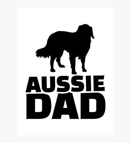 Aussie Australian shepherd Dad Photographic Print