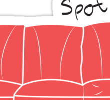 That's my spot! Sticker