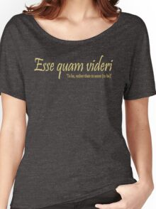 Esse quam videri, To be, rather than to seem (to be) -version 2 Women's Relaxed Fit T-Shirt