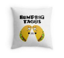 Bumping Tacos Horrible Bosses Throw Pillow