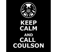 Keep calm and call coulson Photographic Print