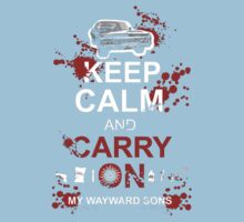 Keep Calm and Carry On My Wayward Sons Kids Clothes