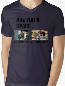 Are You A Space Cowboy Or Dandy? Mens V-Neck T-Shirt