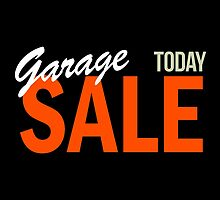 Garage Sale Today by Garaga
