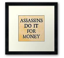 d20 Scoundrels: Assassins Do It For Money Framed Print