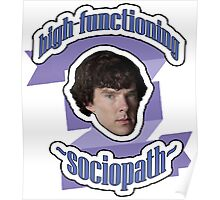 High-functioning sociopath Poster