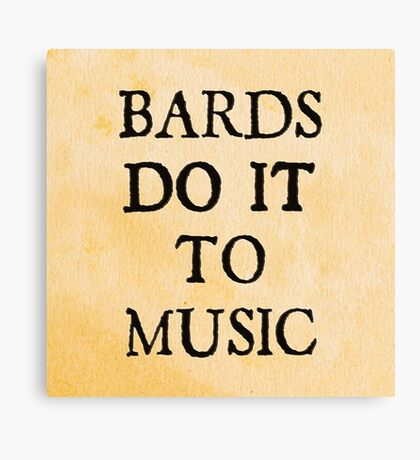 d20 Scoundrels: Bards Do It To Music Canvas Print