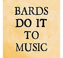 d20 Scoundrels: Bards Do It To Music Photographic Print