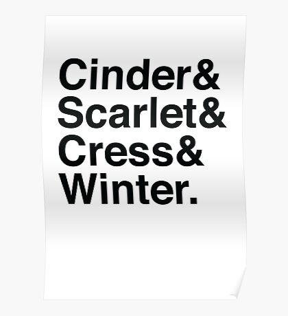 Cinder & Scarlet & Cress & Winter. Poster
