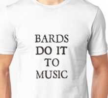 d20 Scoundrels: Bards Do It To Music Unisex T-Shirt
