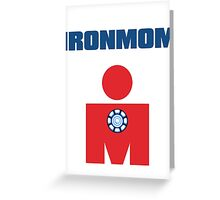 Ironmom Greeting Card