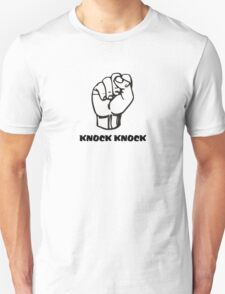 Knock Knock - Who's there? Funny tshirt T-Shirt