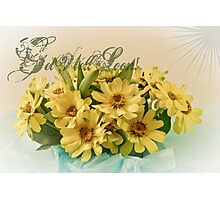 Get Well Soon Card - Yellow Brown Eyed Susan Bouquet Photographic Print