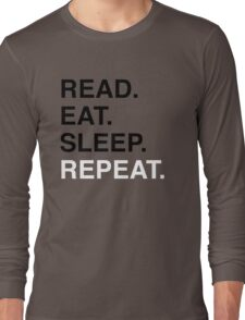 Read. Eat. Sleep. Repeat. (Blue) Long Sleeve T-Shirt