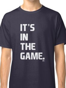 EA SPORTS IT'S IN THE GAME Classic T-Shirt