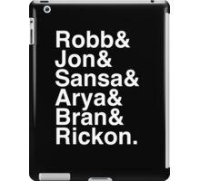 Robb & Jon & Sansa & Arya & Bran & Rickon. (inverse) iPad Case/Skin