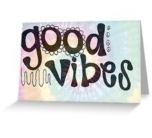 Tie Dye Good Vibes Greeting Card