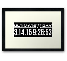 Ultimate Pi Day 2015 Once in a Lifetime 3.14.15 9:26 Gifts Framed Print