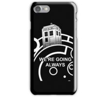 we're going always #2 iPhone Case/Skin