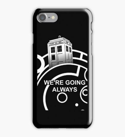 we're going always #2 iPhone Case/Skin