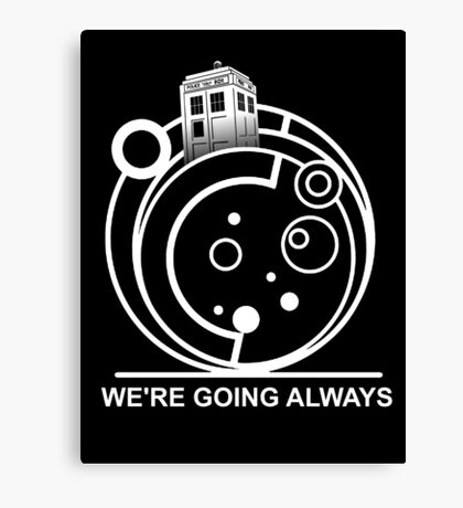 we're going always #2 Canvas Print